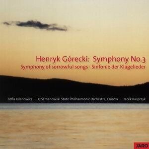 Symphony No.3 - Symphony of sorrowful songs - Sinfonie der Klagelieder