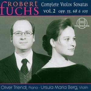 Robert Fuchs: Complete Violin Sonatas Vol. 2