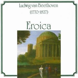 Ludwig van Beethoven: Eroica