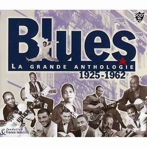 Blues - La Grande Anthologie 1925 - 1962