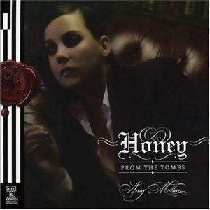 Honey from the Tombs(至死不渝的蜜糖)