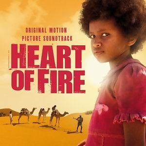 Heart of Fire - Original Soundtrack