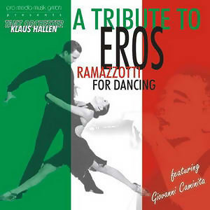 A Tribute To Eros Ramazzotti