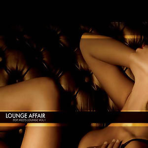 Lounge Affair Pop meets Lounge