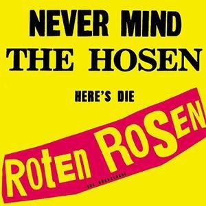 Never mind the Hosen here's die Roten Rosen