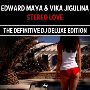 Stereo Love (The Definitive DJ Deluxe Edition)