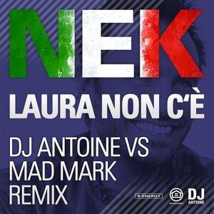 Laura Non C'è (Dj Antoine vs Mad Mark Remix)