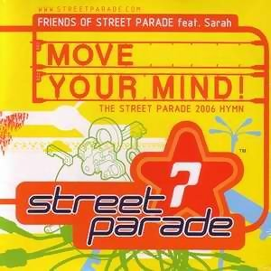 Friend Of Street Parade - Move Your Mind