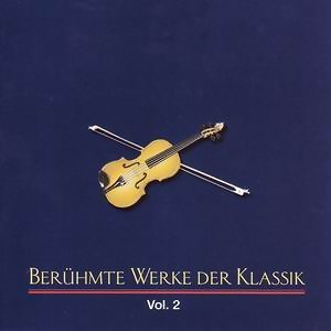 Berühmte Werke der Klassik (Vol. 2) - Vol. 2