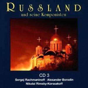 Russland und seine Komponisten (Vol. 3) - Vol. 3