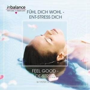 Fühl dich wohl - Ent-Stress dich