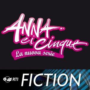 Anna e I Cinque – la Nuova Serie