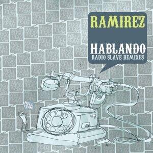 Hablando - Radio Slave Remixes