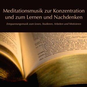 Meditationsmusik zur Konzentration und zum Lernen und Nachdenken (Entspannungsmusik zum Lesen, Studieren, Arbeiten und Motivieren)
