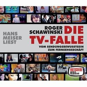 Roger Schawinski: Die TV-Falle