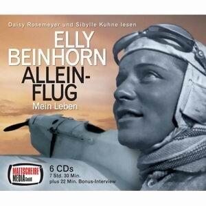 Elly Beinhorn: Alleinflug - Mein Leben