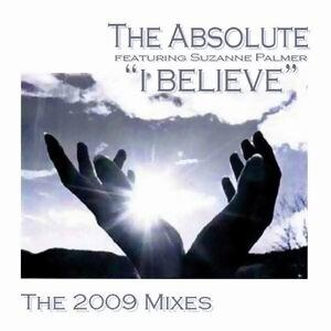 I Believe 2009 Remixes