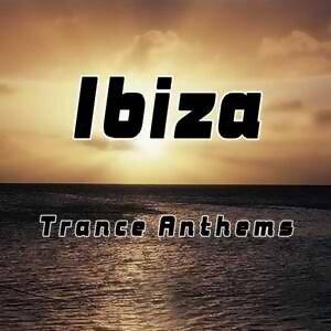 Ibiza Trance Anthems(伊比薩傳思特典)
