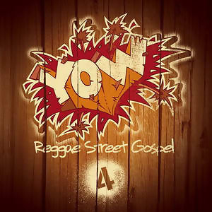 Yow Reggae Street Gospel Vol. 4