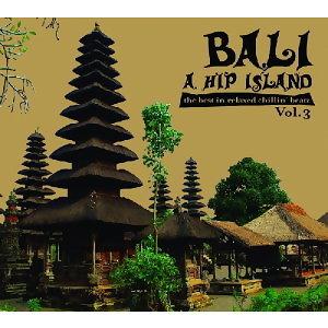 Bali - A Hips Island Vol. 3(峇里島3)