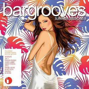 Bargrooves Summer Sessions Volume 2