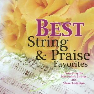 天籟交響詩 (String & Praise Favorites) 第八集-33首觸動心弦交響聖詩嚴選特輯