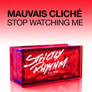 Stop Watching Me