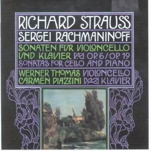 Richard Strauss, Sergei Rachmaninoff: Sonaten für Violoncello und Klavier