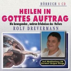 Rolf Drevermann - Heilen in Gottes Auftrag