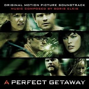 A Perfect Getaway: Original Motion Picture Soundtrack