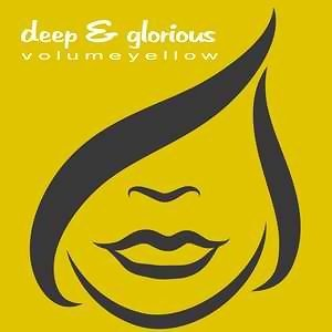Deep & Glorious - Volume Yellow