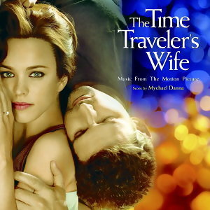 時空旅人之妻電影原聲帶(The Time Traveler's Wife Music From The Motion Picture)