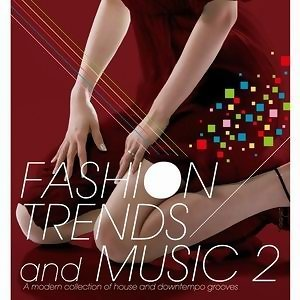 FASHION TRENDS AND MUSIC 2 (絲絨羽音 2)