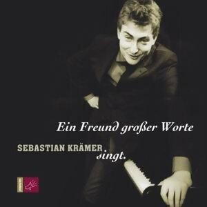 Ein Freund Großer Worte - Sebastian Krämer Singt