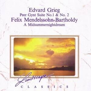 Edvard Grieg: Peer-Gynt Suites & Felix Mendelssohn-Bartholdy: Ein Sommernachtstraum