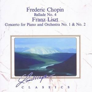 Frederic Chopin: Ballade No. 4 - Franz Liszt: Concerto For Piano And Orchestra No. 1 & No. 2