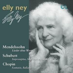 Elly Ney plays Mendelssohn, Schubert and Chopin