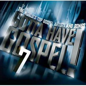 Gotta Have Gospel! 7