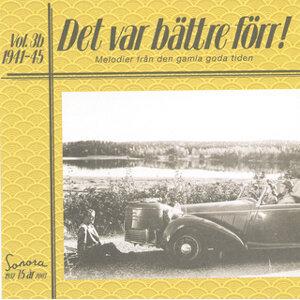 Det var bättre förr Volym 3 b 1941-1945
