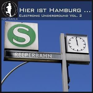 Hier Ist Hamburg...! German Electronic Underground Vol. 2 (德式地下電音第二輯)