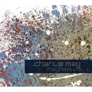 CHARLIE MAY  MAYHEM VOL. 1 (查理‧梅 - 歷險記首部曲)
