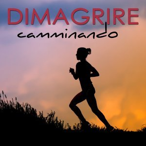 Dimagrire Camminando – Musica Elettronica, Deep, Tropical, Soulful e Tribal House per Camminare e Cardio