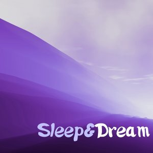 Sleep & Dream Music - Dreaming Songs for Deep Sleeping Session, Gentle Instrumental Lullabies