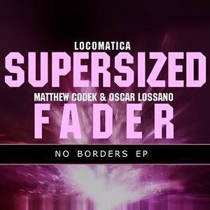 Supersized / Fader