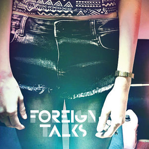 Foreign Talks