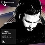 Subliminal Sessions Winter 2009 mixed by Steve Angello