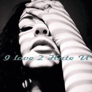 I Love 2 Hate U
