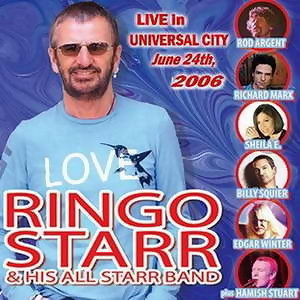 Ringo Starr & His All Star Band Live 2006