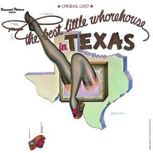Best Little Whorehouse In Texas - 1978 Original Broadway Cast Recording