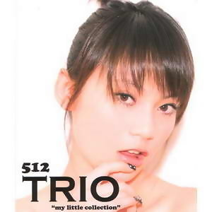Trio: My Little Collection 新曲+精選